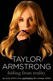 HIDING FROM REALITY by Taylor Armstrong