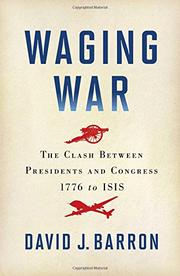 WAGING WAR by David J. Barron