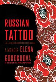 RUSSIAN TATTOO by Elena Gorokhova