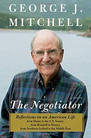 THE NEGOTIATOR by George J. Mitchell