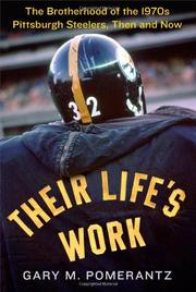 THEIR LIFE'S WORK by Gary M. Pomerantz
