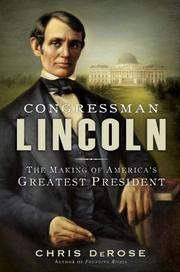CONGRESSMAN LINCOLN by Chris DeRose