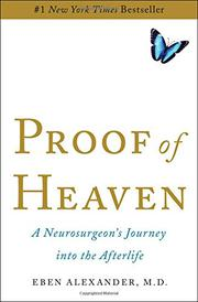 PROOF OF HEAVEN by Eben Alexander III