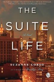 THE SUITE LIFE by Suzanne Corso