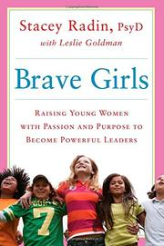 BRAVE GIRLS by Stacey Radin
