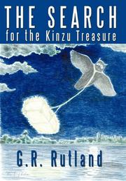 THE SEARCH FOR THE KINZU TREASURE by G.R. Rutland