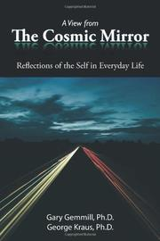 A VIEW FROM THE COSMIC MIRROR by Gary  Gemmill