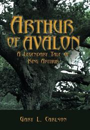 ARTHUR OF AVALON by Gary L. Carlson
