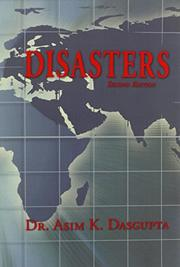 DISASTERS by Asim K. Dasgupta