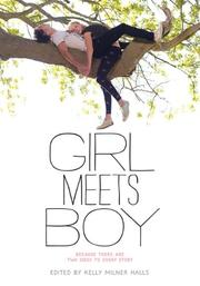GIRL MEETS BOY by Kelly Millner Halls