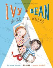 IVY AND BEAN MAKE THE RULES by Annie Barrows