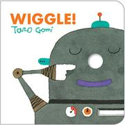 WIGGLE! by Taro Gomi