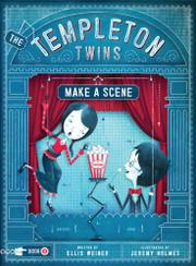 THE TEMPLETON TWINS MAKE A SCENE by Ellis Weiner