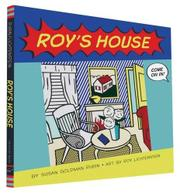 ROY'S HOUSE by Susan Goldman Rubin