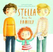 STELLA BRINGS THE FAMILY by Miriam B. Schiffer
