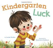 KINDERGARTEN LUCK by Louise Borden