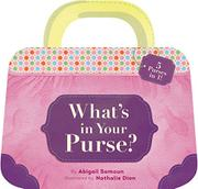 WHAT'S IN YOUR PURSE? by Abigail Samoun