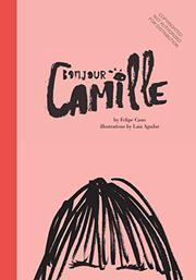 BONJOUR CAMILLE by Felipe Cano