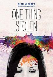 ONE THING STOLEN by Beth Kephart