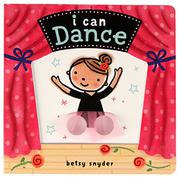 I CAN DANCE by Betsy Snyder