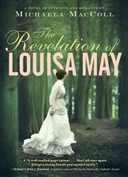 THE REVELATION OF LOUISA MAY by Michaela MacColl