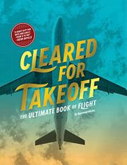 CLEARED FOR TAKEOFF by Rowland White