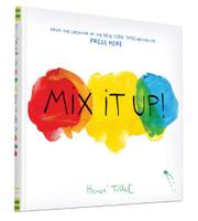 MIX IT UP by Hervé Tullet