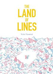 THE LAND OF LINES by Victor Hussenot