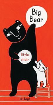 BIG BEAR LITTLE CHAIR by Lizi Boyd