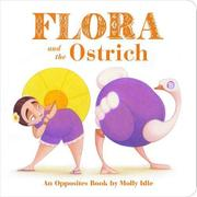 FLORA AND THE OSTRICH by Molly Idle