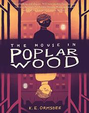 THE HOUSE IN POPLAR WOOD by K.E. Ormsbee