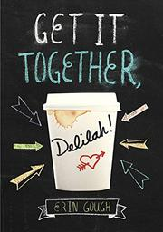 Image result for get it together delilah