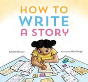 HOW TO WRITE A STORY by Kate Messner