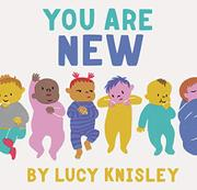 YOU ARE NEW by Lucy Knisley