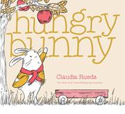 HUNGRY BUNNY by Claudia Rueda