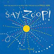 SAY ZOOP! by Hervé Tullet