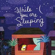 WHILE YOU ARE SLEEPING by Mariana Ruiz Johnson
