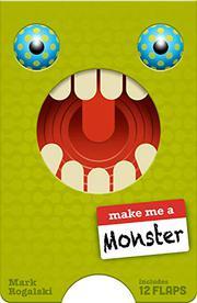MAKE ME A MONSTER by Mark Rogalski