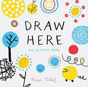 DRAW HERE by Hervé Tullet