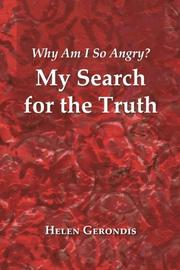 WHY AM I SO ANGRY? by Helen Gerondis