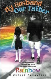 My Husband Our Father by Michelle Caravelli