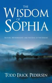 THE WISDOM OF SOPHIA by Todd Erick Pedersen