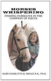 Horses Whispering by Mary-Charlotte B. Shealy