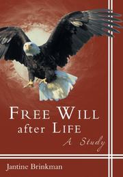 Free Will after Life by Jantine Brinkman