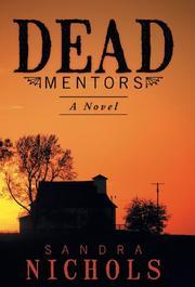 DEAD MENTORS by Sandra  Nichols
