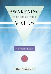 AWAKENING THROUGH THE VEILS by Ric Weinman