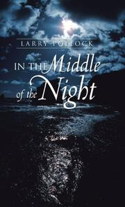 IN THE MIDDLE OF THE NIGHT by Larry Pollock