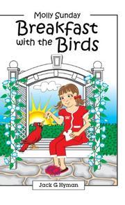 BREAKFAST WITH THE BIRDS by Jack G. Hyman