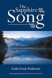 The Sapphire Song by Todd Erick Pedersen