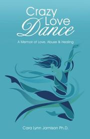 Crazy Love Dance by Cara Lynn Jamison